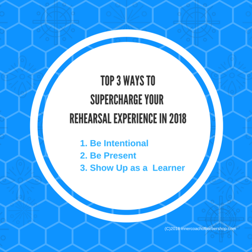 Top 3 Ways to SUPERCHARGE YOUR CHORUS REHEARSAL EXPERIENCE IN 2018 (2)